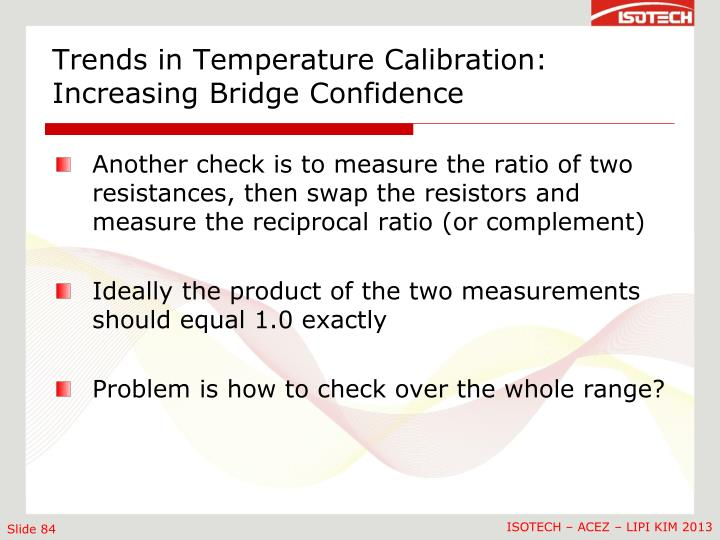 Trends in Temperature Calibration: Increasing Bridge Confidence