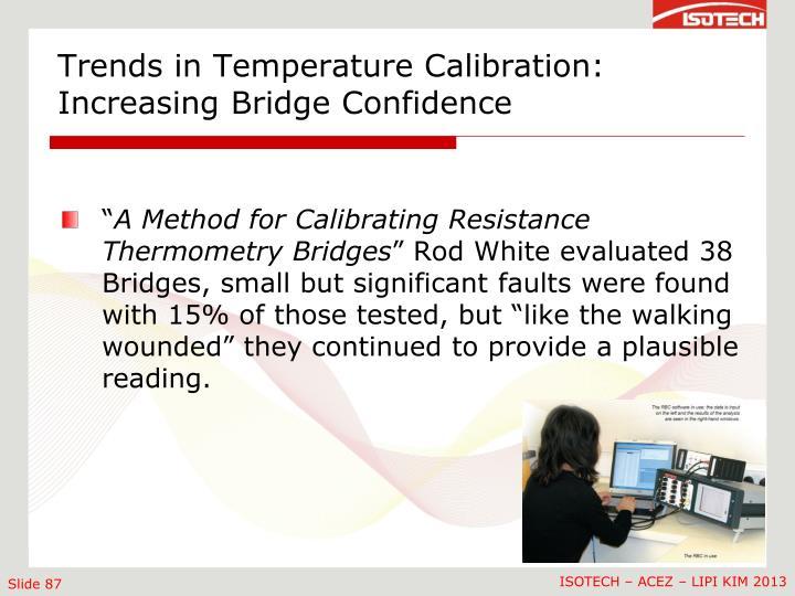 Trends in Temperature Calibration: Increasing Bridge Confidence