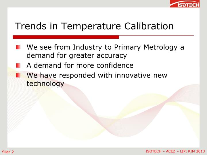 Trends in Temperature Calibration