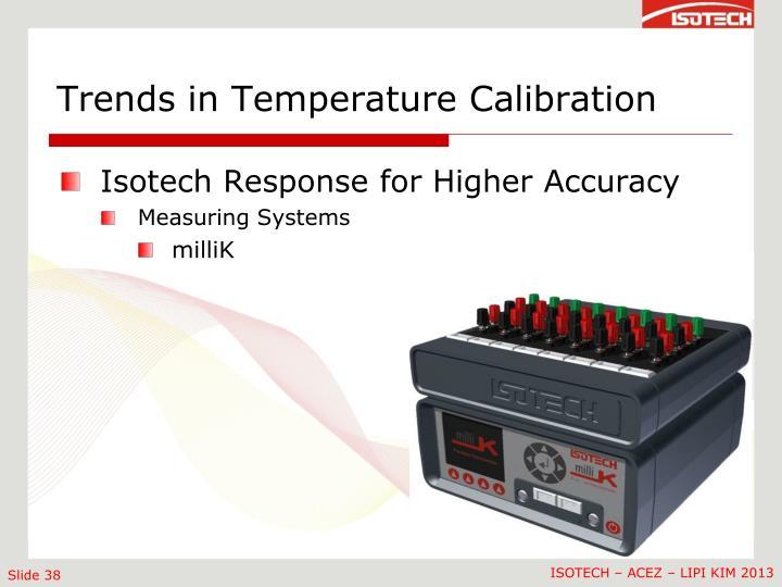 Trends in Temperature Calibration