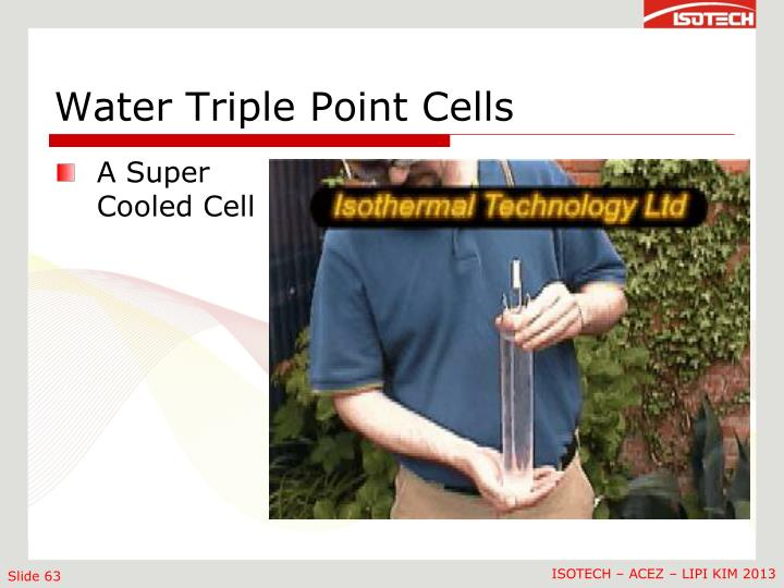 Water Triple Point Cells