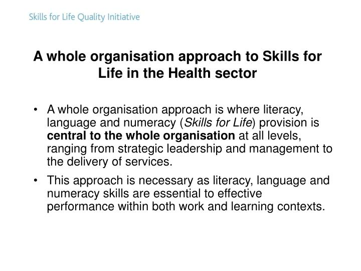 A whole organisation approach to Skills for Life in the Health sector