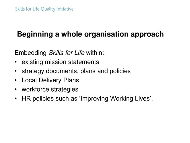 Beginning a whole organisation approach
