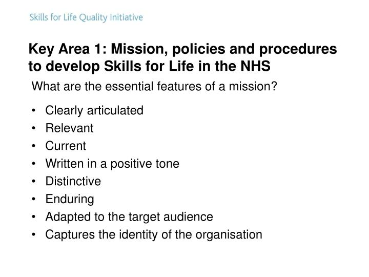 Key Area 1: Mission, policies and procedures to develop Skills for Life in the NHS