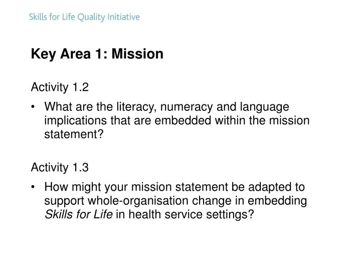 Key Area 1: Mission