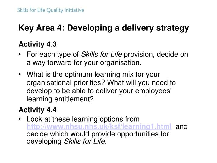Key Area 4: Developing a delivery strategy
