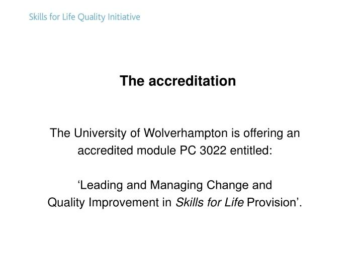 The accreditation