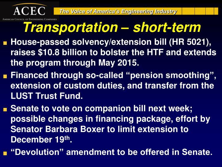 Transportation – short-term