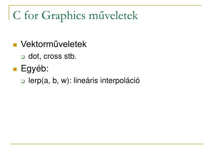 C for Graphics műveletek