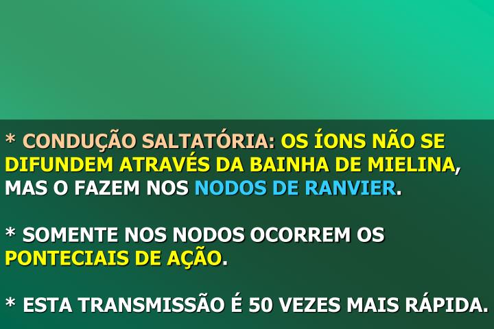 * CONDUO SALTATRIA: