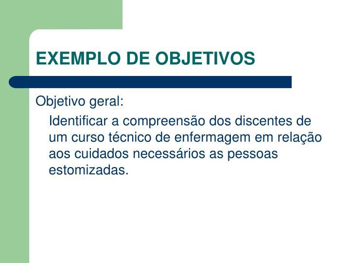 EXEMPLO DE OBJETIVOS