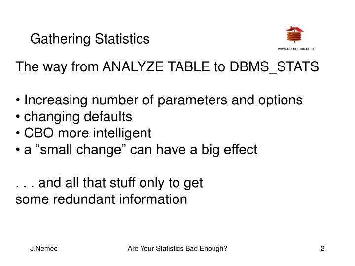Gathering Statistics