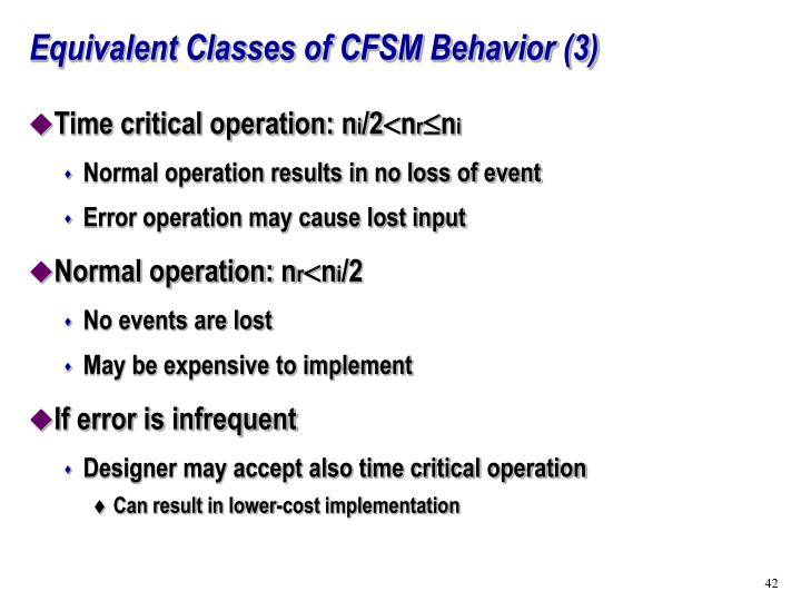 Equivalent Classes of CFSM Behavior (3)