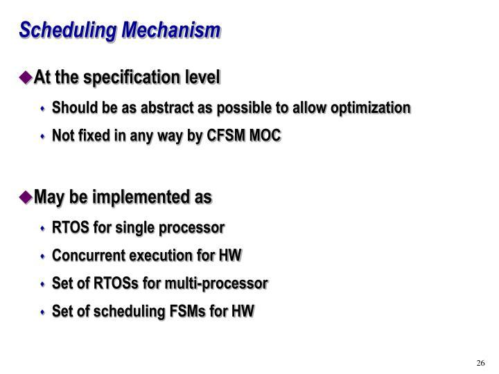 Scheduling Mechanism