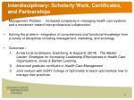 interdisciplinary scholarly work certificates and partnerships