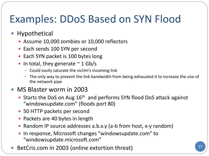 Examples: DDoS Based on SYN Flood