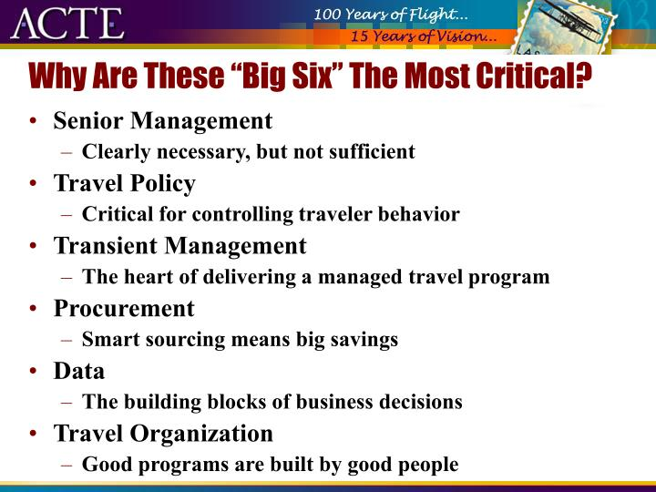 "Why Are These ""Big Six"" The Most Critical?"