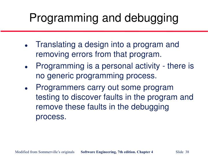 Programming and debugging