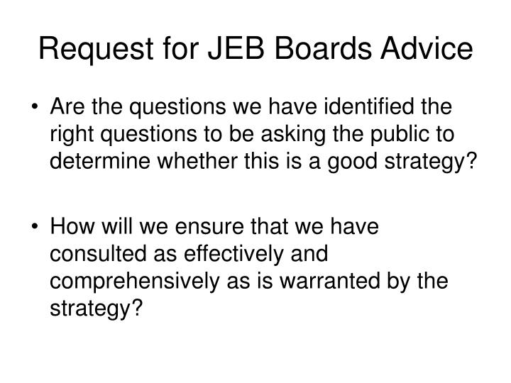 Request for JEB Boards Advice
