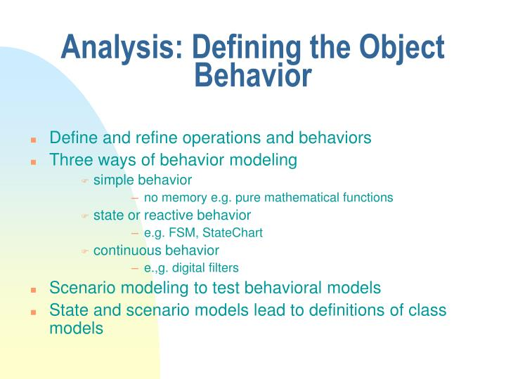 Analysis: Defining the Object Behavior
