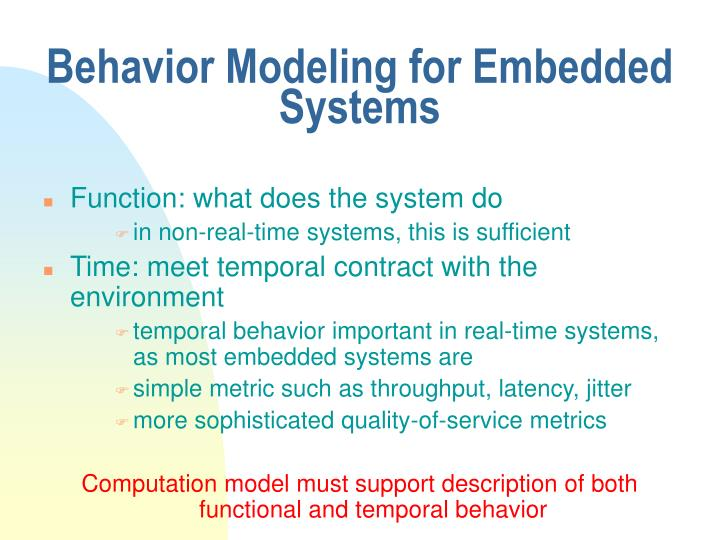 Behavior Modeling for Embedded Systems