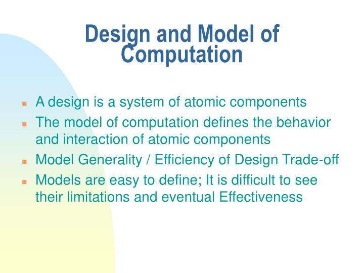 Design and Model of Computation