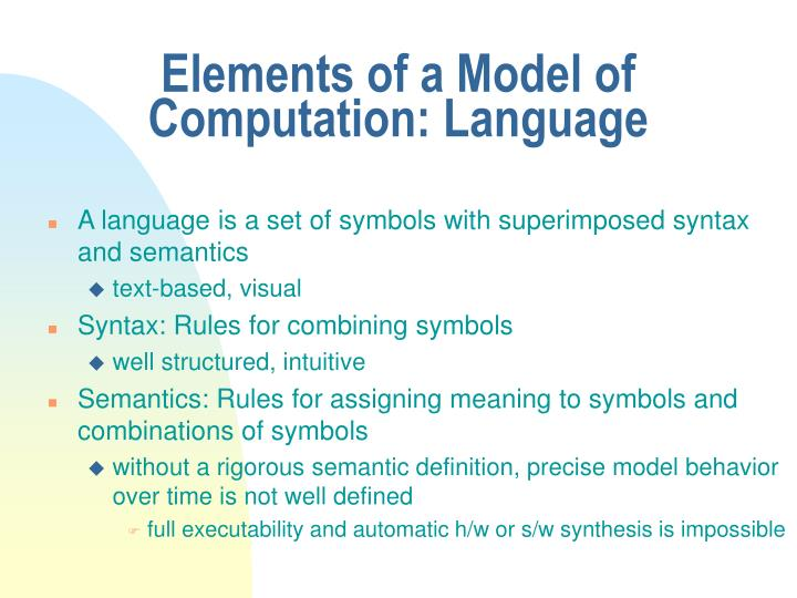 Elements of a Model of Computation: Language