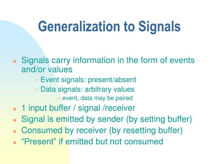 Generalization to Signals