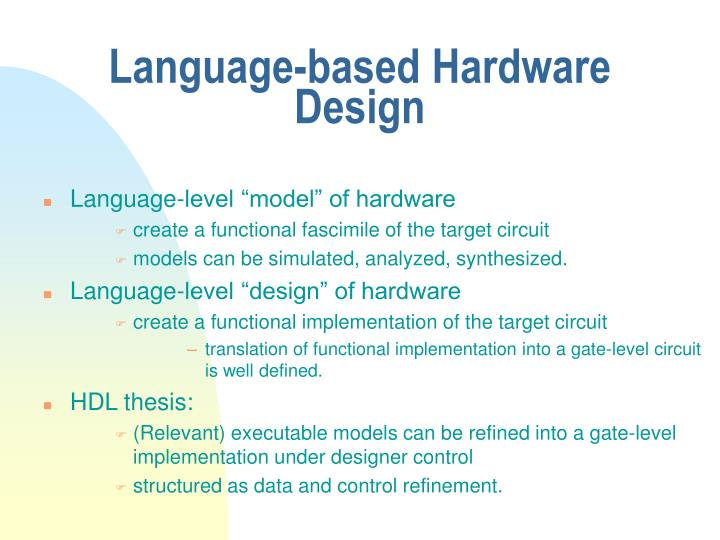 Language-based Hardware Design