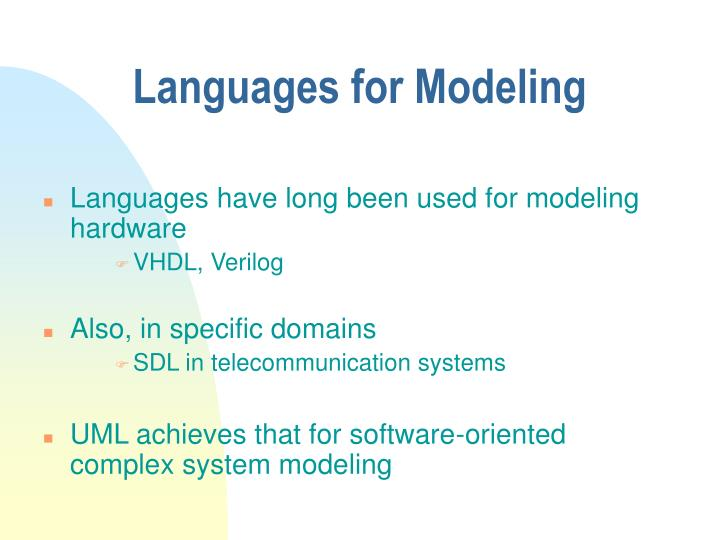 Languages for Modeling
