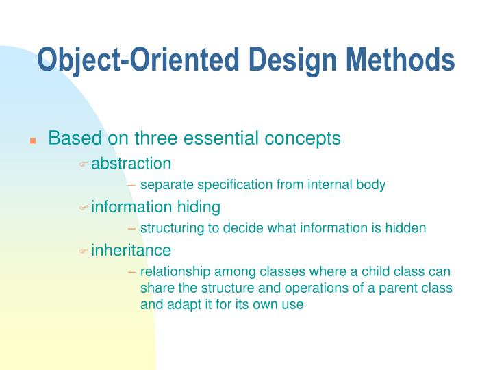 Object-Oriented Design Methods