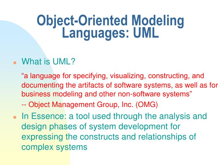 Object-Oriented Modeling Languages: UML