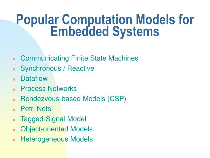 Popular Computation Models for Embedded Systems