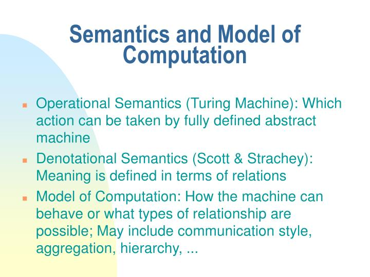 Semantics and Model of Computation
