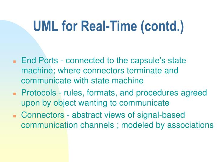 UML for Real-Time (contd.)