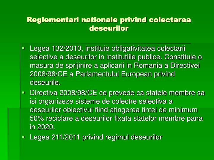 Reglementari nationale privind colectarea deseurilor