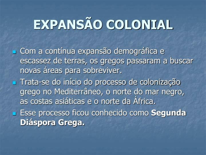 EXPANSÃO COLONIAL