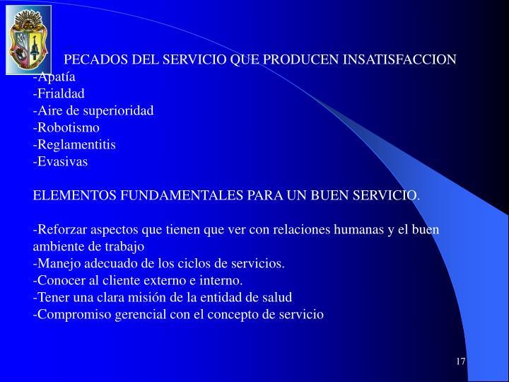 PECADOS DEL SERVICIO QUE PRODUCEN INSATISFACCION