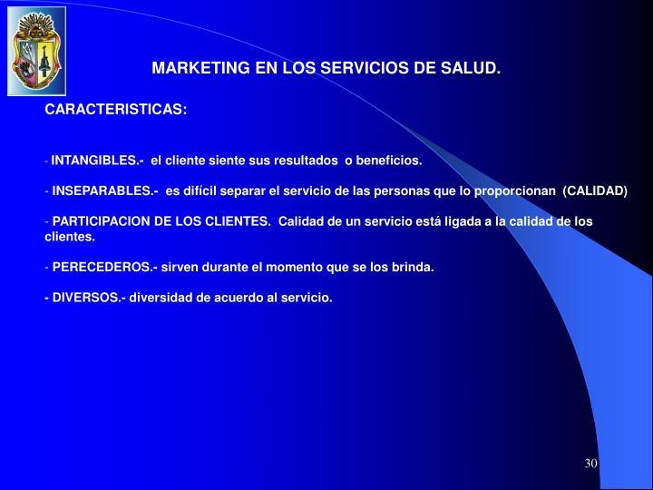 MARKETING EN LOS SERVICIOS DE SALUD.
