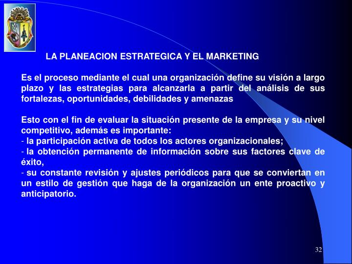 LA PLANEACION ESTRATEGICA Y EL MARKETING