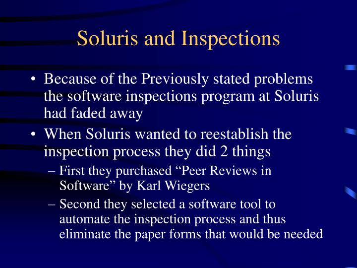 Soluris and inspections