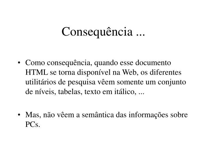Consequência ...