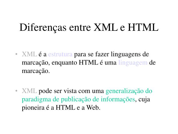 Diferenças entre XML e HTML