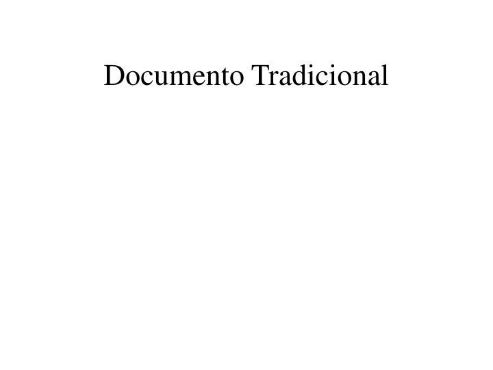 Documento Tradicional