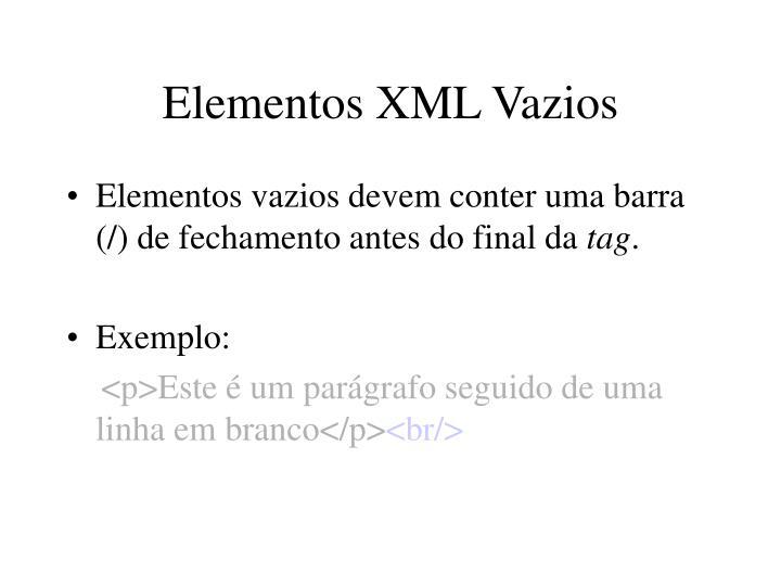 Elementos XML Vazios
