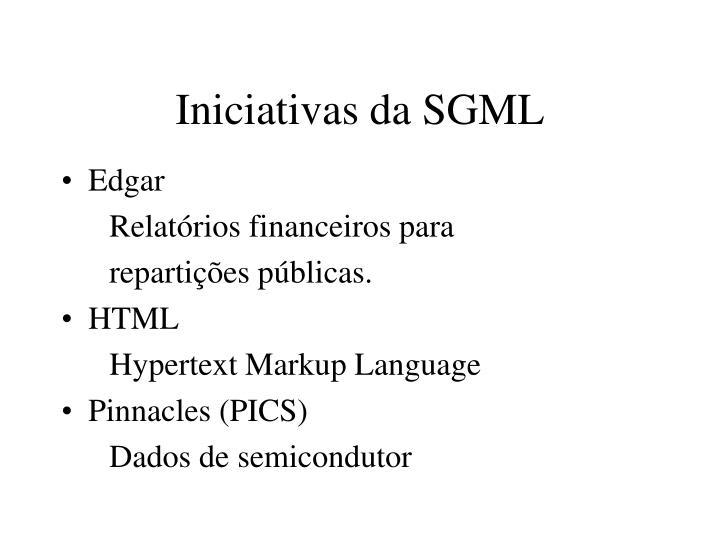 Iniciativas da SGML