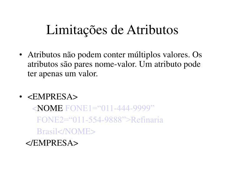 Limitações de Atributos