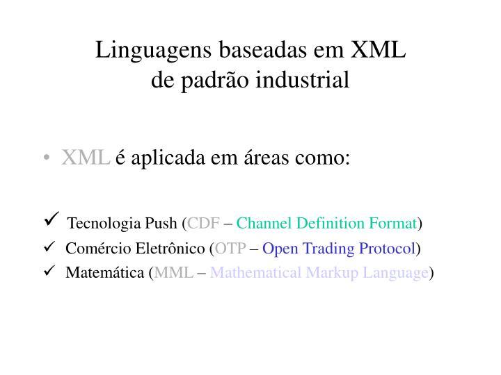 Linguagens baseadas em XML