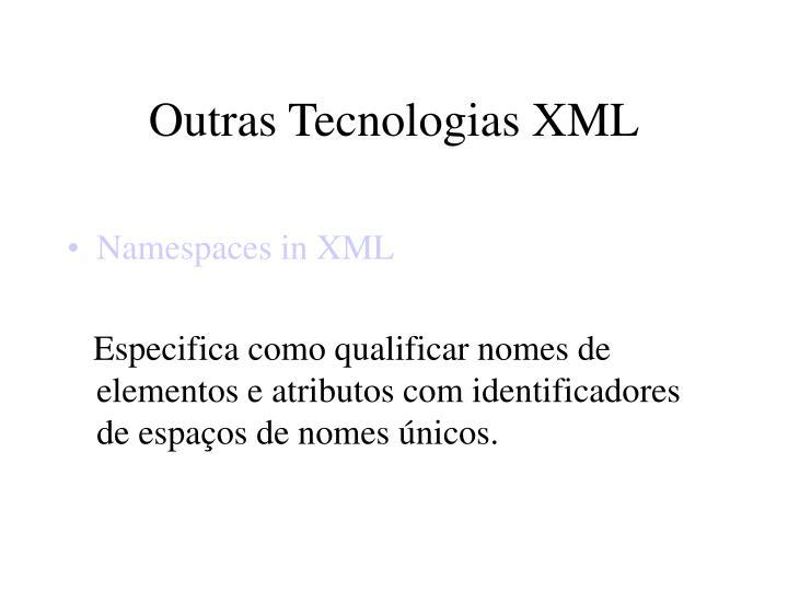 Outras Tecnologias XML