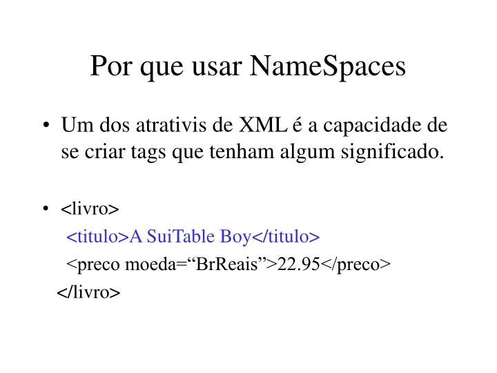Por que usar NameSpaces